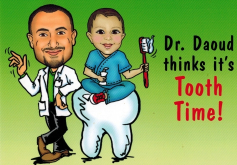 Our appointment card: Dr. Daoud thinks it is tooth time!